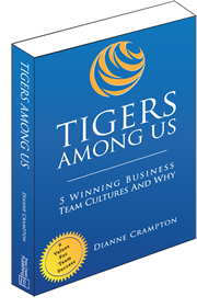 TIGERS Among Us: 5 Winning Business Team Cultures and Why They Thrive
